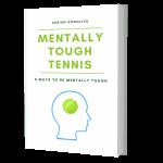 Mentally Tough Tennis